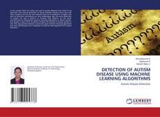 DETECTION OF AUTISM DISEASE USING MACHINE LEARNING ALGORITHMS的封面