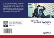 Capa do livro de COVID-19 and its Impact on Businesses, Workers and Employers