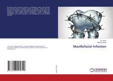 Bookcover of Maxillofacial Infection
