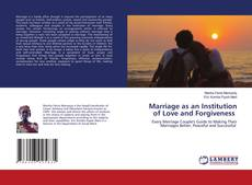 Portada del libro de Marriage as an Institution of Love and Forgiveness