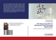 Bookcover of PCF Based Ag NPs for Refractive Index Sensing Application