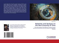 Capa do livro de Relativity and Analysis on the Non-Linearity of Time