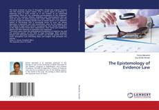 Bookcover of The Epistemology of Evidence Law