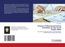 Bookcover of Impact of Macroeconomics Variables on the Local Public Debt