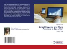 Bookcover of School Mapping and Micro Planning in Education