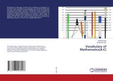 Borítókép a  Vocabulary of Mathematics(A-C) - hoz