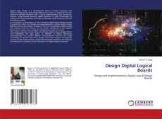 Bookcover of Design Digital Logical Boards