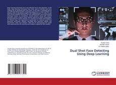 Borítókép a  Dual Shot Face Detecting Using Deep Learning - hoz