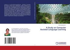 Обложка A Study on Computer Assisted Language Learning