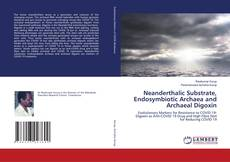 Capa do livro de Neanderthalic Substrate, Endosymbiotic Archaea and Archaeal Digoxin
