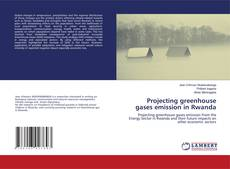 Couverture de Projecting greenhouse gases emission in Rwanda