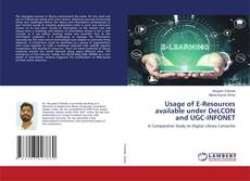 Bookcover of Usage of E-Resources available under DeLCON and UGC-INFONET