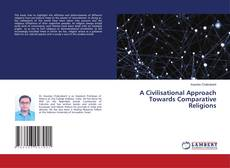 Обложка A Civilisational Approach Towards Comparative Religions