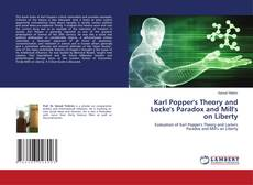 Bookcover of Karl Popper's Theory and Locke's Paradox and Mill's on Liberty