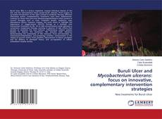Обложка Buruli Ulcer and Mycobacterium ulcerans: focus on innovative, complementary intervention strategies