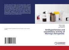 Bookcover of Antihypertensive and vasodilatory activity of Moringa stenopetala
