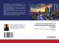 Portada del libro de Corporate Governance of Pharmaceutical Companies in India