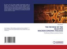 Capa do livro de THE REVIEW OF THE SELECTED MACROECONOMIC POLICIES
