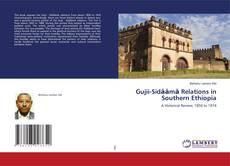 Portada del libro de Gujii-Sidāāmā Relations in Southern Ethiopia