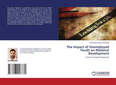Bookcover of The Impact of Unemployed Youth on National Development