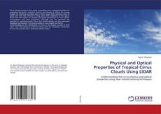 Bookcover of Physical and Optical Properties of Tropical Cirrus Clouds Using LIDAR