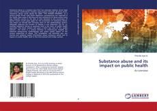 Capa do livro de Substance abuse and its impact on public health