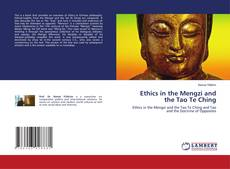 Bookcover of Ethics in the Mengzi and the Tao Te Ching