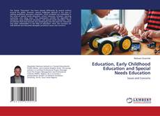 Bookcover of Education, Early Childhood Education and Special Needs Education