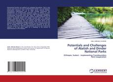 Capa do livro de Potentials and Challenges of Alatish and Dinder National Parks