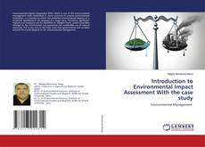 Bookcover of Introduction to Environmental Impact Assessment With the case study