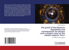 Capa do livro de The proof of the Riemann Hypothesis and consequences for physics and a modern view on the related subjects: Part I