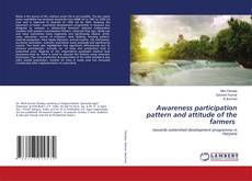 Couverture de Awareness participation pattern and attitude of the farmers