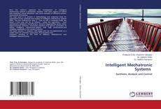 Bookcover of Intelligent Mechatronic Systems