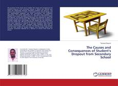 Couverture de The Causes and Consequences of Student's Dropout from Secondary School
