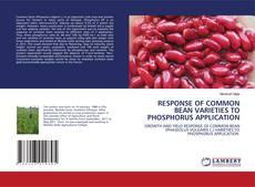 Capa do livro de RESPONSE OF COMMON BEAN VARIETIES TO PHOSPHORUS APPLICATION