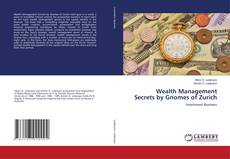 Bookcover of Wealth Management Secrets by Gnomes of Zurich