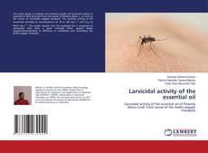 Portada del libro de Larvicidal activity of the essential oil