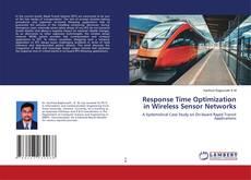 Обложка Response Time Optimization in Wireless Sensor Networks