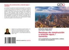 Buchcover von Residuos de construcción y relación agua / cemento