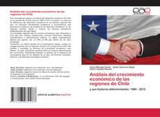 Borítókép a  Análisis del crecimiento económico de las regiones de Chile - hoz
