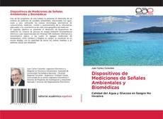Bookcover of Dispositivos de Mediciones de Señales Ambientales y Biomédicas