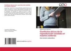 Conflictos éticos de la reproducción asistida en madres solteras kitap kapağı