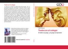 Bookcover of Teatro en el colegio