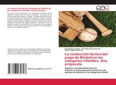 Bookcover of La conducción táctica del juego de Béisbol en las categorías infantiles. Una propuesta