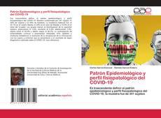 Portada del libro de Patrón Epidemiológico y perfil fisiopatológico del COVID-19