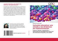 Capa do livro de Inclusión educativa: una mirada a las dinámicas de implementación