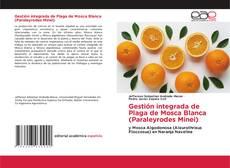 Buchcover von Gestión integrada de Plaga de Mosca Blanca (Paraleyrodes Minei)