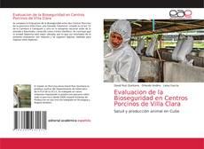 Evaluacion de la Bioseguridad en Centros Porcinos de Villa Clara的封面