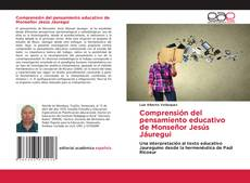 Capa do livro de Comprensión del pensamiento educativo de Monseñor Jesús Jáuregui