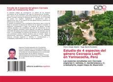 Capa do livro de Estudio de 4 especies del género Cecropia Loefl. en Yarinacocha, Perú